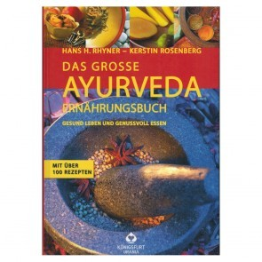 Das große Ayurveda Ernährungsbuch